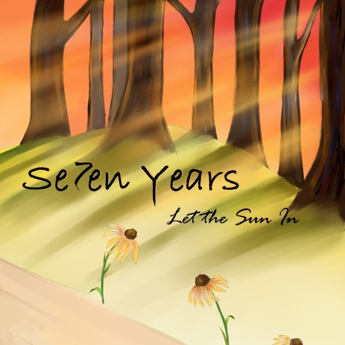 let the sun in seven yearsD